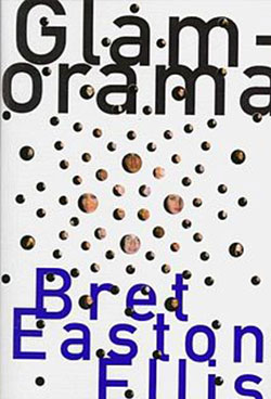 book recommendation - Glamorama Bret Easton Ellis