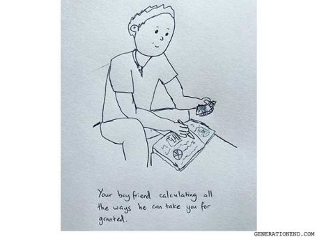 boyfriend calculating a way to take you for granted