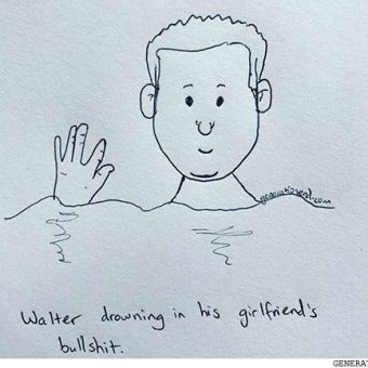 walter drowning in his girlfriends bullshit