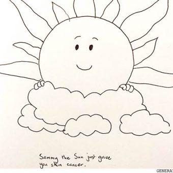 sammy the sun just gave you skin cancer
